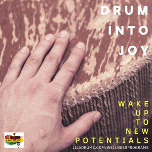 Drum into Joy